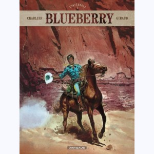 Blueberry : Tome 1, L'intégrale