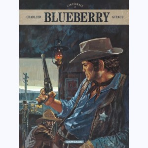 Blueberry : Tome 2, L'intégrale