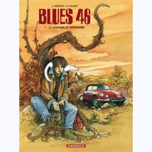 Blues 46 : Tome 1, La chanson de septembre