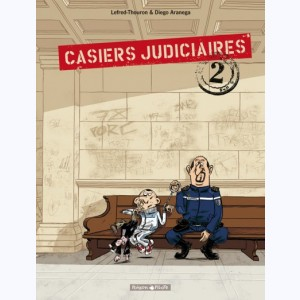 Casiers Judiciaires : Tome 2