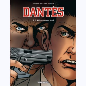 Dantès : Tome 6, L'Affrontement final