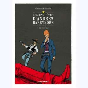 Les enquêtes d'Andrew Barrymore : Tome 1, Old Creek Town