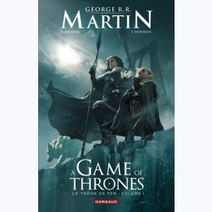 A game of thrones - Le Trône de fer : Tome 1