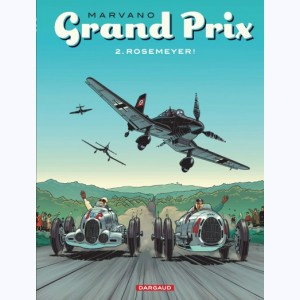 Grand Prix : Tome 2, Rosemeyer !