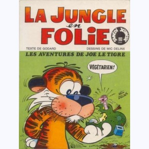 193 : La Jungle en folie : Tome 1, Les aventures de Joe le tigre