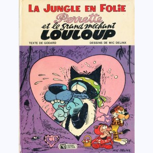 La Jungle en folie : Tome 5, Perrette et le grand méchant Louloup