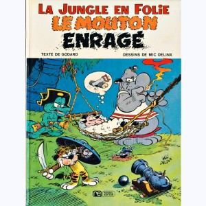 La Jungle en folie : Tome 7, Le mouton enragé