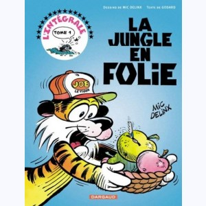 La Jungle en folie : Tome 1, L'intégrale