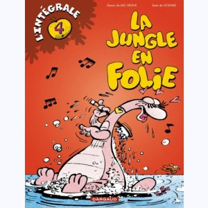 La Jungle en folie : Tome 4, L'intégrale