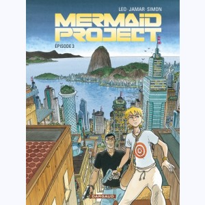 Mermaid Project : Tome 3