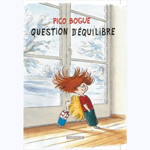 Pico Bogue : Tome 3, Question d'équilibre