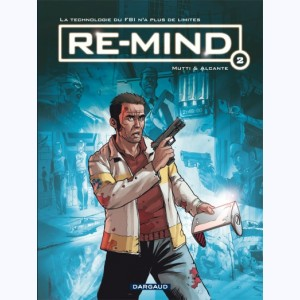 Re-Mind : Tome 2