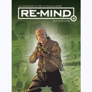 Re-Mind : Tome 3