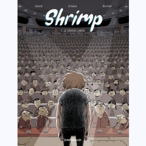 Shrimp : Tome 1, Le Grand Large