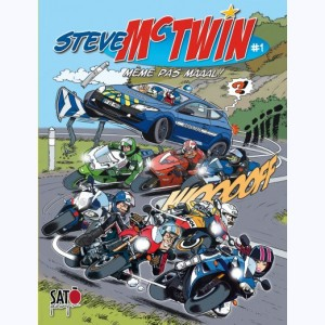 Steve Mc Twin : Tome 1, Même pas maaal
