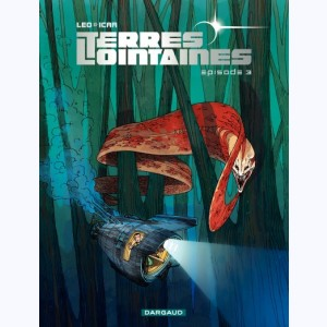 Terres Lointaines : Tome 3