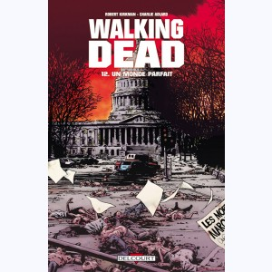 Walking Dead : Tome 12, Un monde parfait
