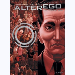 Alter Ego : Tome 7, Ultimatum