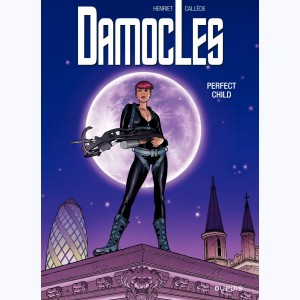 Damoclès : Tome 3, Perfect child