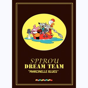 Spirou Dream Team, Marcinelle blues