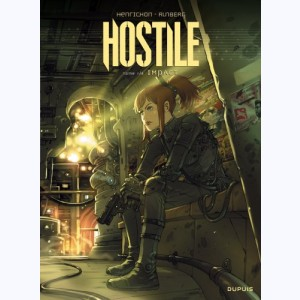 Hostile : Tome 1, Impact