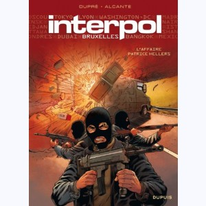 Interpol : Tome 1, Bruxelles, l'affaire Patrice Hellers