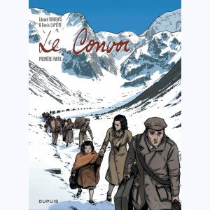 Le convoi (Torrents) : Tome 1