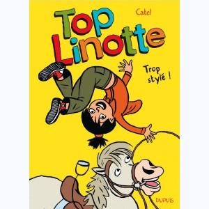 Top Linotte : Tome 1, Trop stylé !
