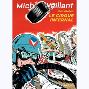 Michel Vaillant : Tome 15, Le cirque infernal