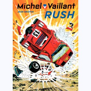 Michel Vaillant : Tome 22, Rush