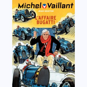 Michel Vaillant : Tome 54, L'Affaire Bugatti