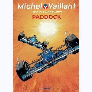 Michel Vaillant : Tome 58, Paddock