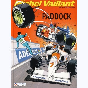 Michel Vaillant : Tome 58, Paddock :