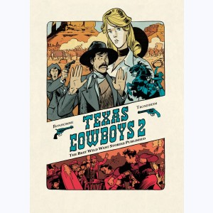 Texas Cowboys : Tome 2