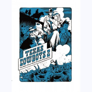 Texas Cowboys : Tome 2 :