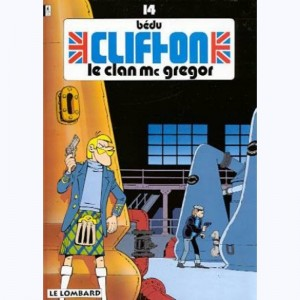 Clifton : Tome 14, Le clan Mc Gregor :