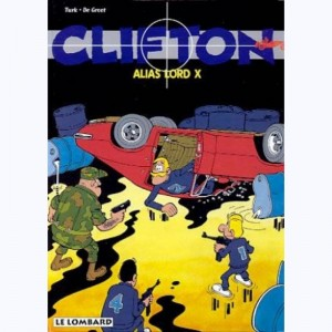 Clifton : Tome 4, Alias lord X