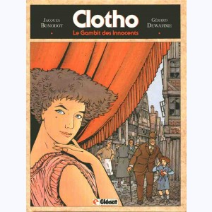 Clotho : Tome 1, Le gambit des innocents