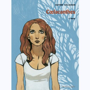 Coelacanthes : Tome 1, Noa