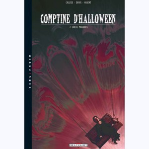 Comptine d'Halloween : Tome 2, Farces macabres