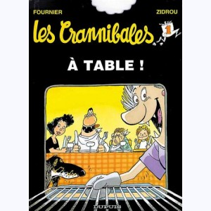 Les crannibales : Tome 1, A table !