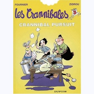 Les crannibales : Tome 5, Crannibal pursuit