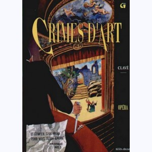 Crimes d'art : Tome 1, Opéra