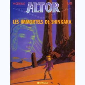 Altor : Tome 4, Les immortels de Shinkara