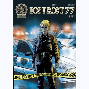 District 77 : Tome 1, Lili