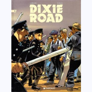 Dixie road : Tome 2