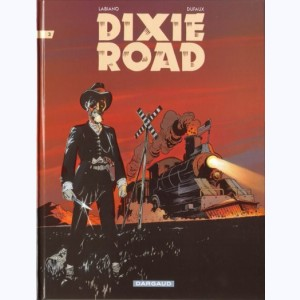 Dixie road : Tome 3