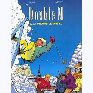 Double M : Tome 4, Les pions de Mr K