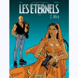 Les Eternels : Tome 2, Mira