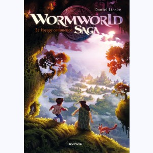 Wormworld Saga : Tome 1, Le voyage commence